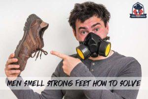 ผู้ชายกลิ่นเท้าแรง แก้ปัญหานี้ได้อย่างไร แฟชั่นผู้ชาย ครีมผู้ชาย น้ำหอมผู้ชาย อาหารเสริมผู้ชาย