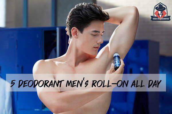 5 อันดับโรลออนผู้ชาย ดับกลิ่นยาวนานตลอดวัน แฟชั่นผู้ชาย ครีมผู้ชาย น้ำหอมผู้ชาย อาหารเสริมผู้ชาย